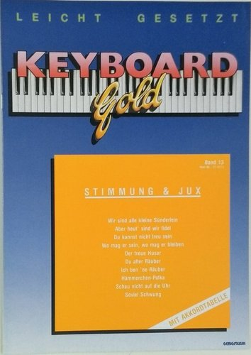 Keyboard Gold Band 13: Stimmung & Jux