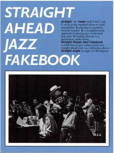 Straight Ahead Jazz Fakebook, Piano Edition