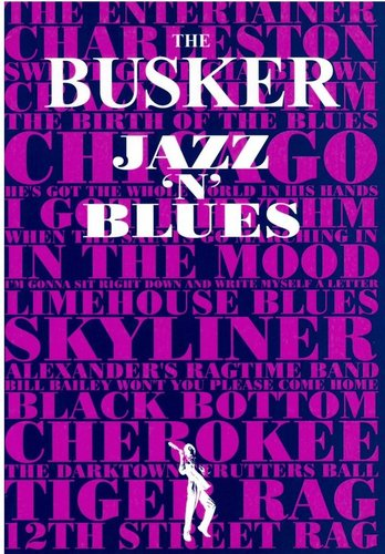 "The Busker: ""Jazz 'N' Blues"""